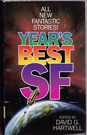 Year's Best SF # 1 (one) - Hot Times in Magna City, Wonders of the Invisible World, Think Like a ...