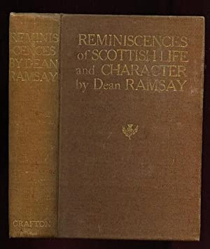Reminiscences of Scottish Life and Character .with 16 Tipped in Illustrations in Colour By Henry W....