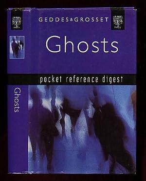 Ghosts: Pocket Reference Digest: Geddes & Grosset