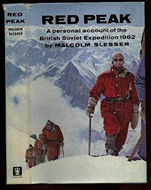 Red Peak: A Personal Account of the British-Soviet Pamir Expedition 1962: Slesser, Malcolm