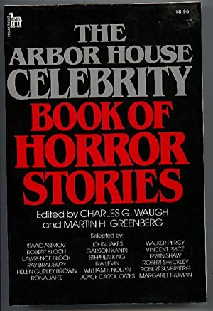 The Arbor House Celebrity Book of Horror: Waugh, Charles; Greenberg,