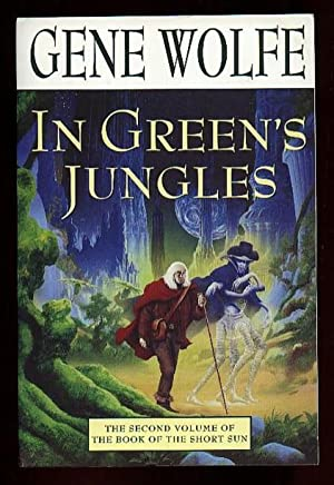 In Green's Jungles: - the Second Volume of the