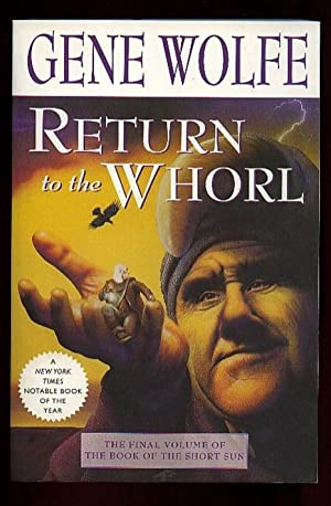 Return to the Whorl: -the Final Volume, # 3, of the