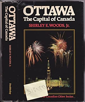 "Ottawa, the Capital of Canada -from ""The Romance of Canadian Cities"" series -(SIGNED)-: ..."