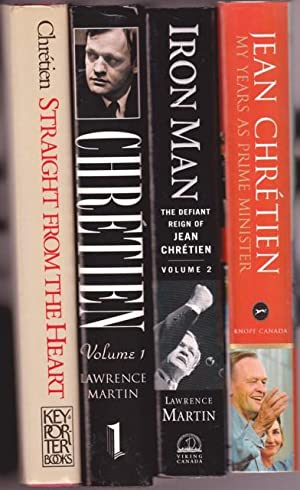 Chretien biographies: 1st book - Straight from the Heart -(SIGNED)- by Jean Chretien; 2nd book - ...