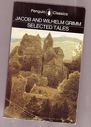 Selected Tales - The Fisher An His: Grimm, Wilhelm; Grimm,