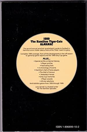 The Hamilton Tiger-Cats Almanac 1999 -( SIGNED BY AUTHOR ): Sicinski, Larry -(signed)-