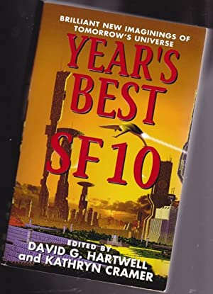 Year's Best SF 10 (ten) - Strood, Pervert, The Cascade, Invisile Kingdoms, The Dark Side of Town,...