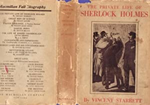 The Private Life of Sherlock Holmes -(with dust jacket)-: Starrett, Vincent