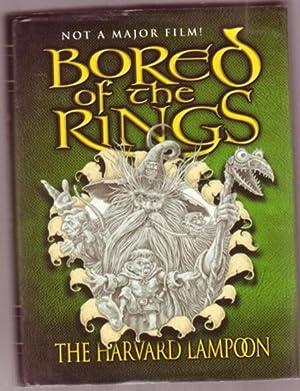 """Bored of the Rings: A Parody of: Harvard Lampoon""""; Beard,"""