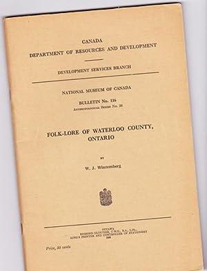 Folk-Lore of Waterloo County, Ontario -National Museum of Canada - Bulletin No. 116 - ...