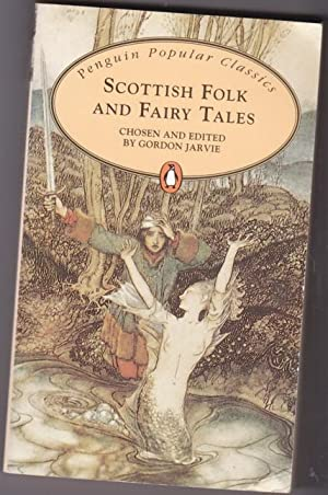 Scottish Folk and Fairy Tales - The: Gordon, Jarvie (ed)