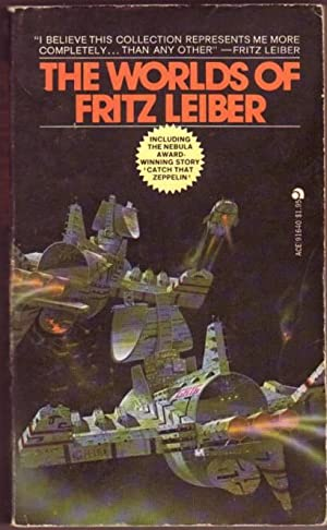 The Worlds of Fritz Leiber .Catch That: Leiber, Fritz