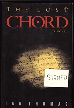 The Lost Chord -(SIGNED)-: Thomas, Ian -(SIGNED)-