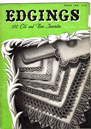 Edgings: 100 Old and New Favorites .Book No. 218 .Art Needlework, Crochet