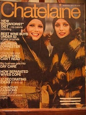 "Chatelaine Magazine - September 1972 - ""Storm Centre"", ""Habit of Love"", ""The ..."