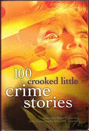 100 Crooked Little Crime Stories.The Witch's Way, Whose Turn is it?, Whitemail, The White ...