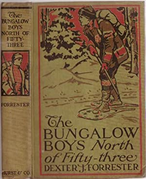 The Bungalow Boys North of Fitfy-Three