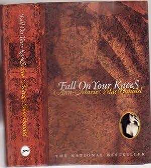 Fall on Your Knees: MacDonald, Ann-Marie