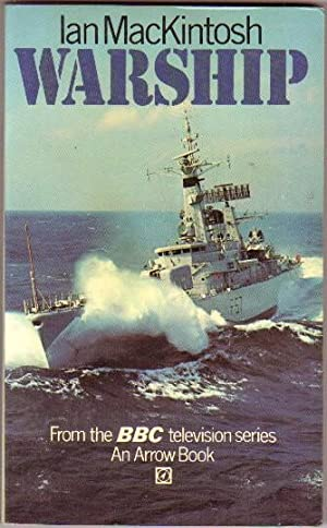 Warship .from the BBC Television Series: MacKintosh, Ian; Coburn,