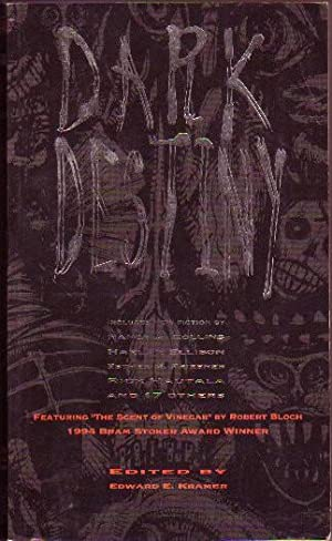 Dark Destiny l : The World of: Kramer, Edward E.