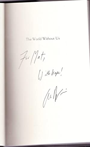 The World Without Us -(SIGNED)-: Weisman, Alan -(signed)-
