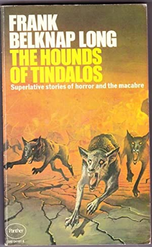 The Hounds of Tindalos, and Other Stories - Golden Child, A Stitch in Time, Bridgehead, Grab Bags ...