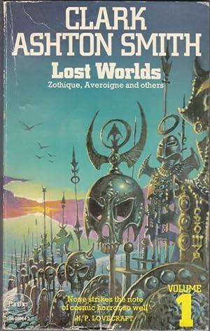 Lost Worlds: Volume (one) 1: Smith, Clark Ashton