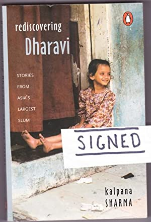 Rediscovering Dharavi: Stories from Asia's Largest Slum -(SIGNED)-
