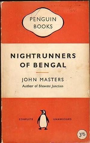 Nightrunners of Bengal: Masters, John