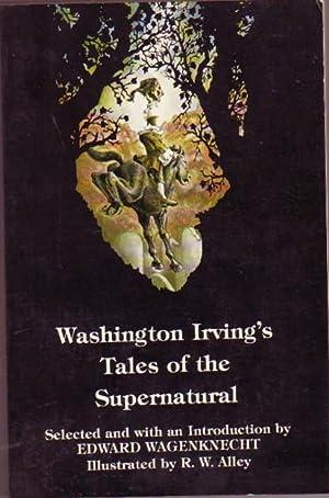 Washington Irving's Tales of the Supernatural.The Legend: Irving, Washington; Edward