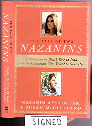 Tale of Two Nazanins: A Teenager on Death Row in Iran and the Canadian Who Vowed to Save Her -(...