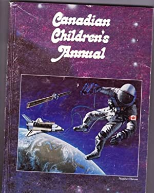Canadian Children's Annual - Number Eleven (11): Nielsen, Robert F.