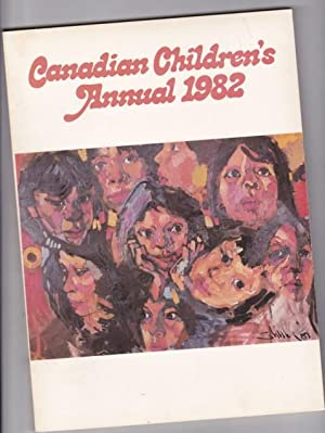 Canadian Children's Annual 1982 - The Snowperson: Nielsen, Robert F.