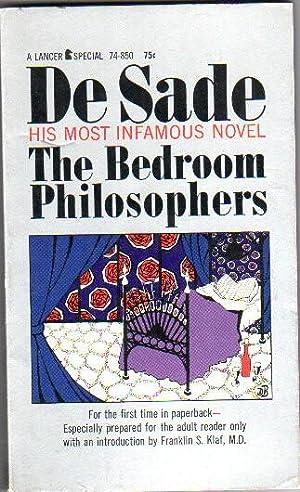 The Bedroom Philosophers .especially Prepared for the: De Sade, Marquis;