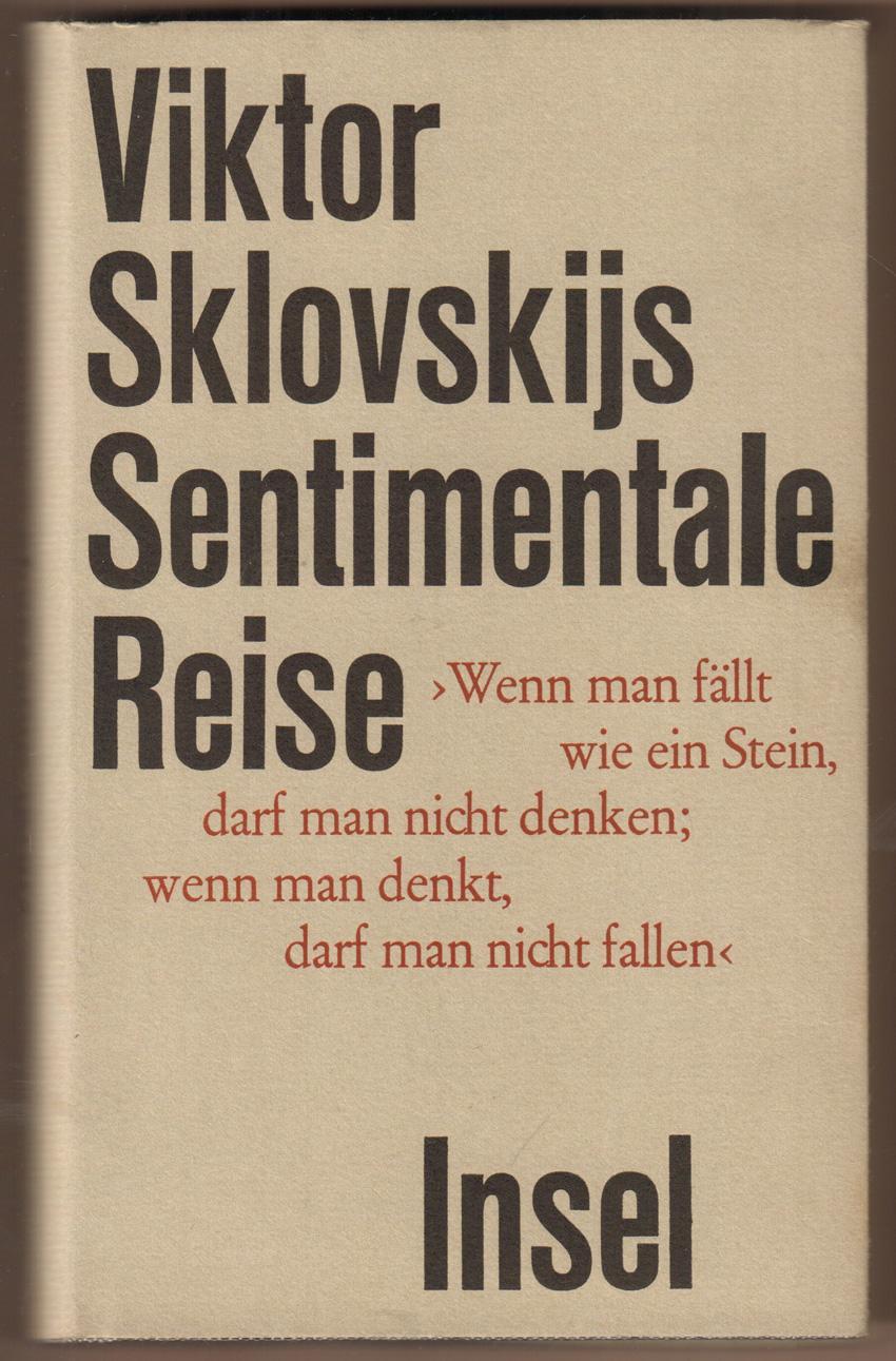 Sentimentale Reise.: Sklovskij, Viktor: