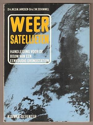 Weersatellieten. Handleiding voor de zelfbouw van een: Janssen, W. D.