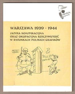 Warszawa 1939-1944 : satyra konspiracyjna, oraz okupacyjna