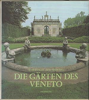 Die Gärten des Veneto. Mit Beiträgen von: Azzi Visentini, Margherita