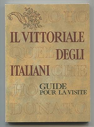 Il Vittoriale degli italiani - Le Victorial: Mariano, Emilio: