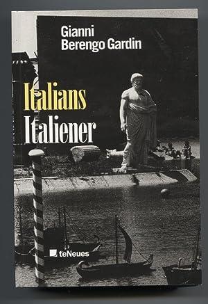 Italians = Italiener. Edited by Susanna Berengo: Berengo Gardin, Gianni: