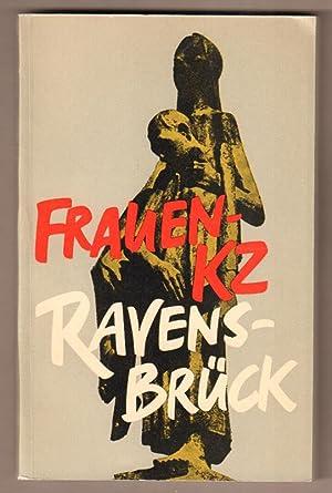 Frauen-KZ Ravensbrück. Autorenkollektiv unter Leitung von G.: Zörner, Guste (Hrsg.):