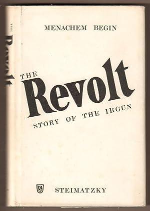 The Revolt. (The Story of the Irgun).: Begin, Menachem: