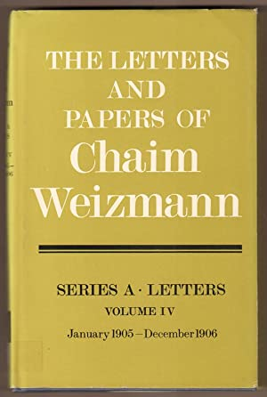 The Letters and Papers of Chaim Weizmann.: Weizmann, Chaim: