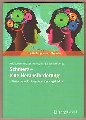 Schmerz - eine Herausforderung. Informationen für Betroffene: Nobis, Hans-Günter (Hrsg.),