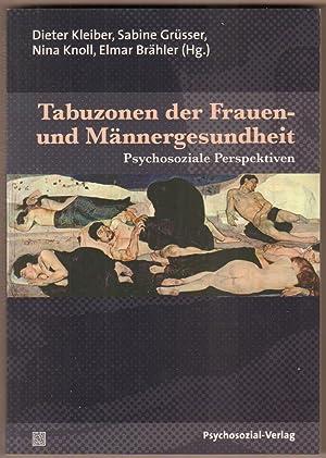 Tabuzonen der Frauen- und Männergesundheit. Mit Beiträgen: Kleiber, Dieter (Hrsg.),