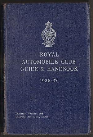 Royal Automobile Club Guide and Handbook 1936-37