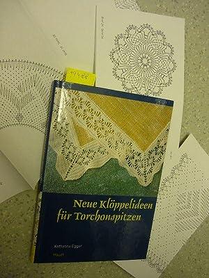 Neue Klöppelideen für Torchonspitzen. Mit Beilagen.: Egger, Katharina