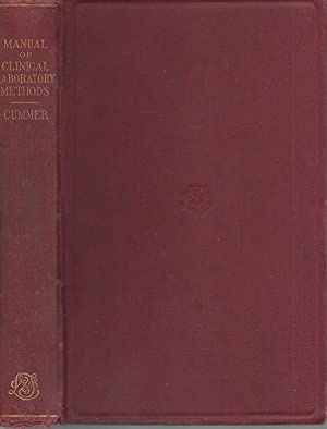 A Manual of Clinical Laboratory Methods: Clyde Lottridge Cummer