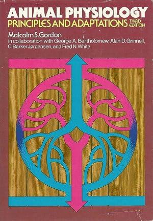 Animal Physiology: Principles and Adaptations: Malcolm S. Gordon